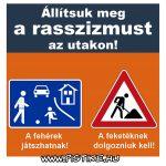 Jájj, rászizmus! :)