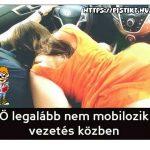 A mobilozás veszélyes! :)