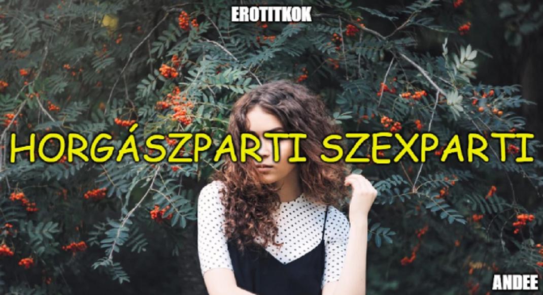 szexparti menyecske